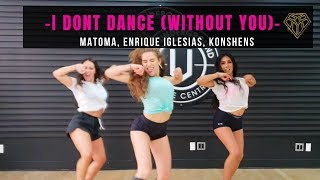 I Dont Dance (Without You)   Matoma, Enrique Iglesias, Konshens II #FINDYOURFIERCE By MONICA GOLD
