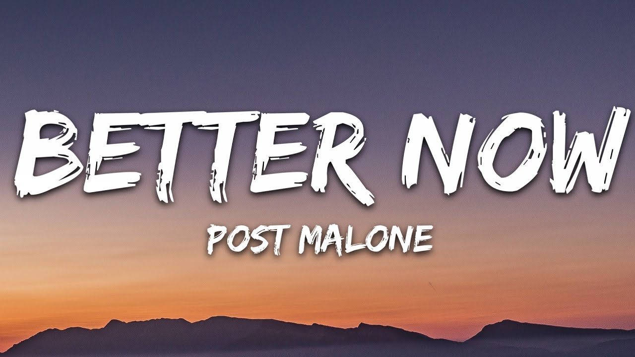 Post Malone Better Now MP3 Free Download