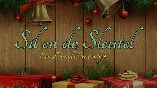 Christmas Carol 2014 - Levend Prentenboek : Sil en de Sleutel