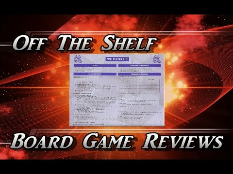 Off The Shelf Board Game Reviews - Three Kingdoms Redux - Part 2 - How To Play