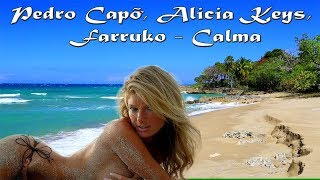 Pedro Capó, Alicia Keys, Farruko  - Calma Alicia Remix Lyrics