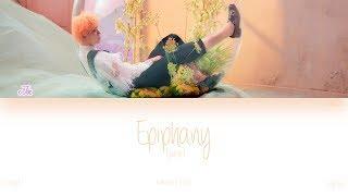 Gambar cover [HAN|ROM|ENG] BTS (Jin (진)) - Epiphany (Color Coded Lyrics)