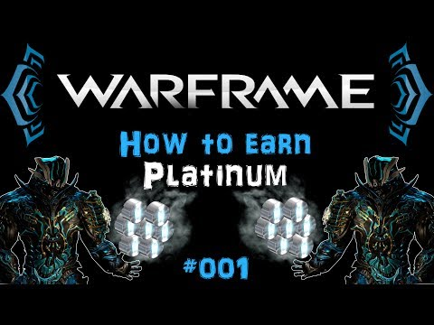[U20.7] Warframe - How to earn Platinum #001 [Tips & Tricks] | N00blShowtek