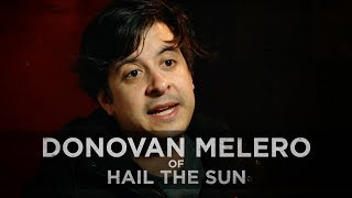 A Life Without Drugs? -- Donovan Melero of Hail The Sun
