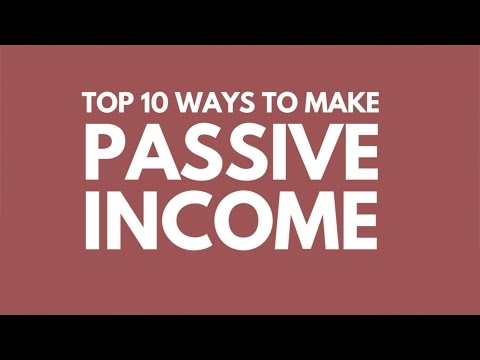 Top 10 Ways to Earn Passive Income I'm doing it right now!
