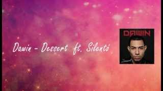 Dawin - Dessert ft. Silentó