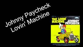 Johnny Paycheck - Lovin' Machine
