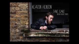 Keaton Henson - Take Care (Beach House Cover)