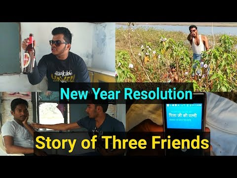 New Year Resolutions | Story of Three Friends | Chulbula Choubey
