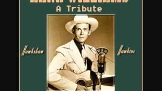HAWKSHAW HAWKINS - The Life Story Of Hank Williams