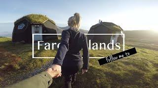 Follow me to: Faroe Islands