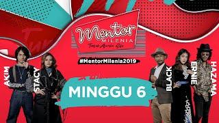 [FULL] Mentor Milenia 2019   Minggu 6