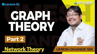 Graph Theory | Part 2 | Network Theory