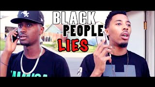 Black People Lie