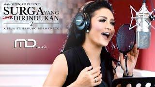 Krisdayanti 'Dalam Kenangan' OST Surga Yang Tak Di Rindukan + Lirik