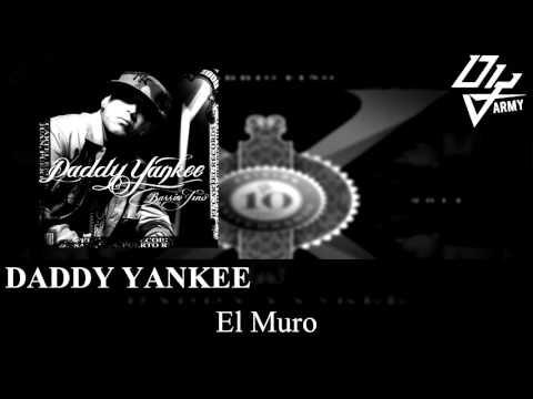 Daddy Yankee - El Muro - Barrio Fino