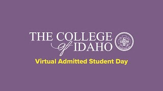 The College of Idaho Virtual Admitted Student Day 2020