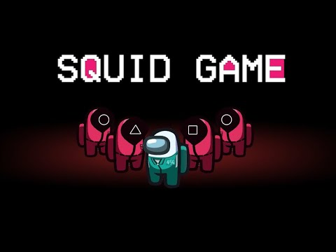 SQUID GAME in Among Us