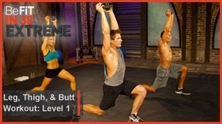 Leg, Thigh and Butt Workout Level 1| BeFit in 30 Extreme by BeFiT