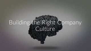 Building the Right Company Culture