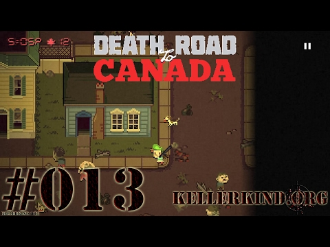 Death Road to Canada #13 – Tierische Partner ★ We play Death Road to Canada [HD|60FPS]