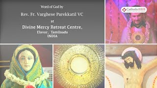 Word Of God (Divine Mercy Feast) @ Divine Mercy Retreat Centre, Elavur, TN, IND. 28-5-19.