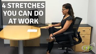 4 Fantastic Stretches You Can Do at Work