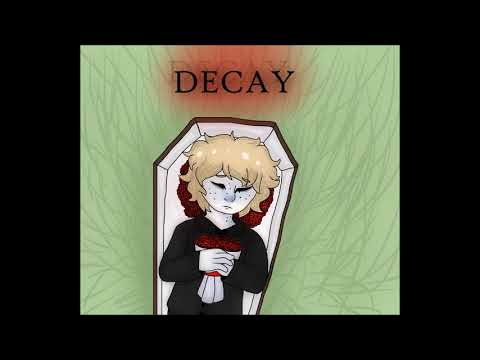 Decay (Vocaloid Original Song ft. Oliver)