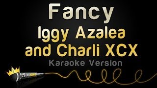 Iggy Azalea And Charli Xcx   Fancy (Karaoke Version)
