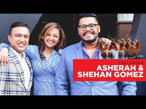 Danu on Fire - Season 3 - Asherah and Shehan Gomez