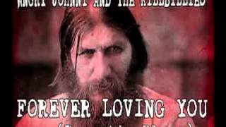 "Angry Johnny And The Killbillies ""Forever Loving You"""