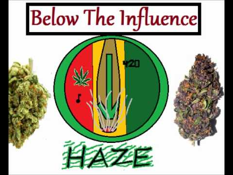 Below The Influence -Intro (Happy 420)