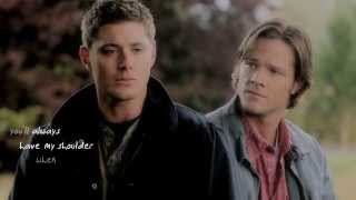 Sam & Dean | Count On Me