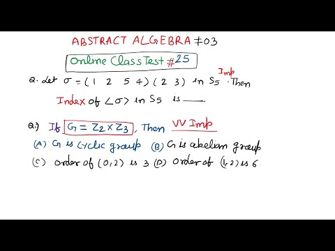 #03 Online Abstract Algebra Test -03 | 10 Most important question of ...