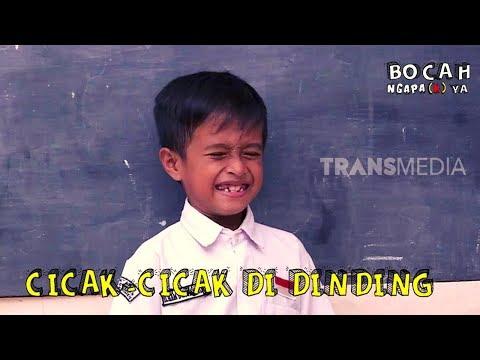 CICAK-CICAK DI DINDING   BOCAH NGAPA(K) YA (16/03/19)