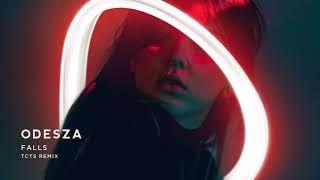 ODESZA   Falls (feat. Sasha Sloan) [TCTS Remix]