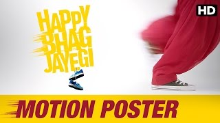 Happy Bhag Jayegi - Official Motion Poster
