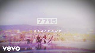 7715   Black Out (Lyric Video)
