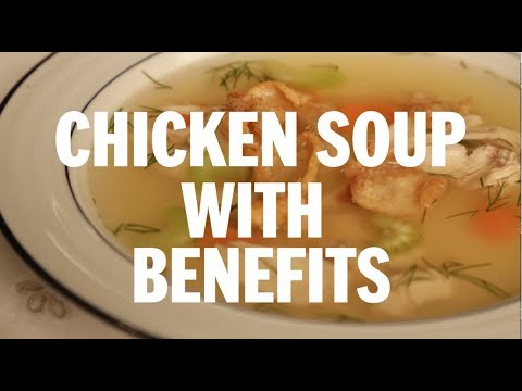 Video Chicken soup with benefits