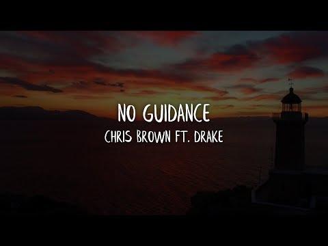 Chris Brown No Guidance Lyrics Lyric Video Ft Drake