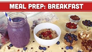 Meal Prep: Healthy Breakfast Back To School Ideas! Mind Over Munch