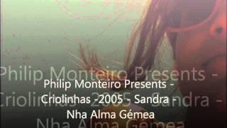 Sandra - Nha Alma Gémea.