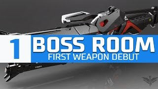 Boss Room 1: First Weapon Debut