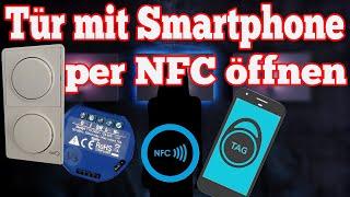 Tür mit dem Smartphone per NFC öffnen [ Shelly ioBroker Smart Home Türöffner Smart Home ]