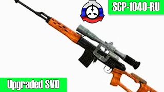 SCP-1040-RU Upgraded SVD | Safe class | weapon /probability scp