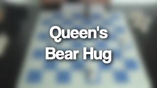07 - Queen's Bear Hug Checkmate   Chess