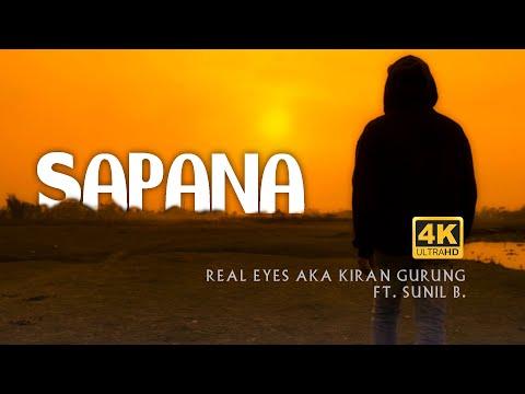 Sapana -Real Eyes AKA Kiran Gurung Ft. Sunil B. || RAP & HIPHOP