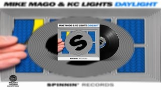 Mike Mago & KC Lights   Daylight (Extended Mix)