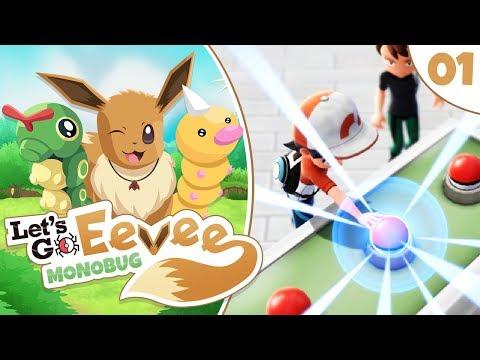 Pokémon Let's Go Eevee MonoBUG Let's Play! - Episode #1 -