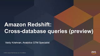Introduction to Cross Database Queries for Amazon Redshift
